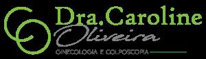 Dra. Caroline Oliveira - Ginecologia e Colposcopia